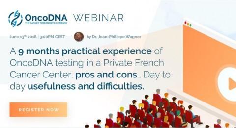 Webinar: Experiencia práctica de los estudios de OncoDNA durante 9 meses en un Centro Privado de Cáncer Francés: pros y contras… Utilidad y dificultades cotidianas.