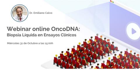 Webinar online OncoDNA: Biopsia líquida en ensayos clínicos