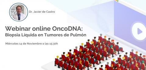 Webinar online OncoDNA: Biopsia Líquida en tumores de Pulmón