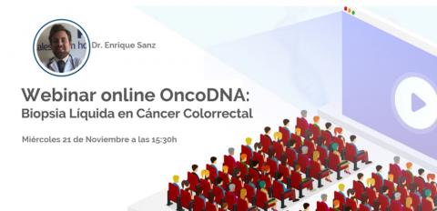 Webinar online OncoDNA: Biopsia Líquida en Cáncer Colorrectal