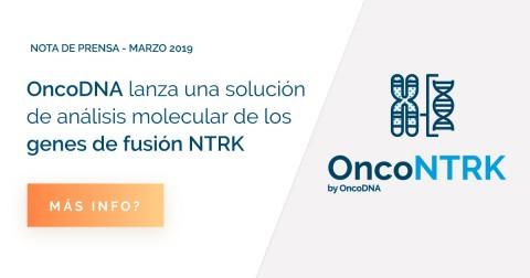 OncoDNA lanza una solución de análisis molecular para la detección de genes de fusión NTRK