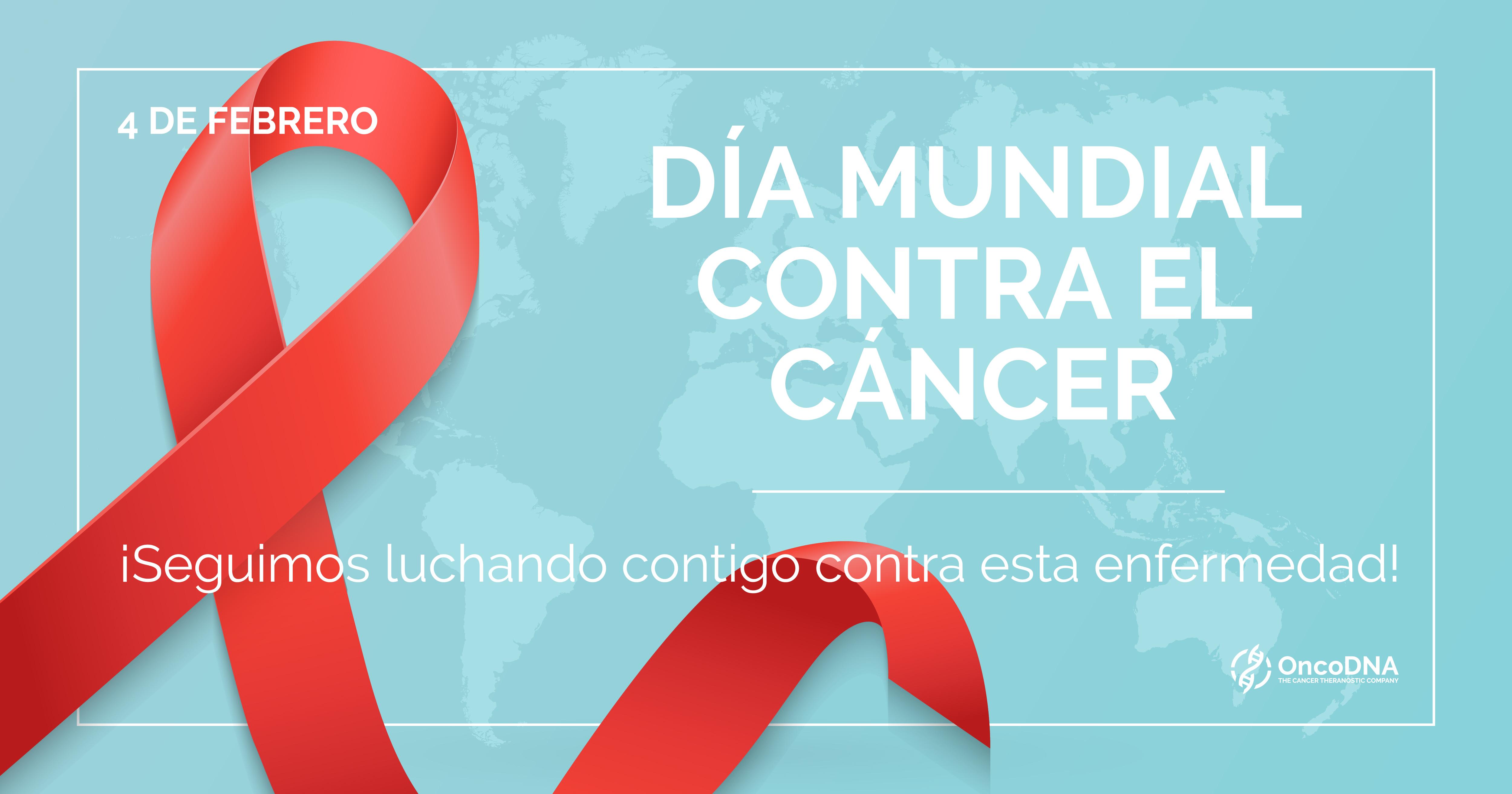 Hoy, 4 de Febrero, Dia Mundial Contra el Cáncer.